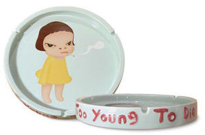Too Young To Die Ashtray